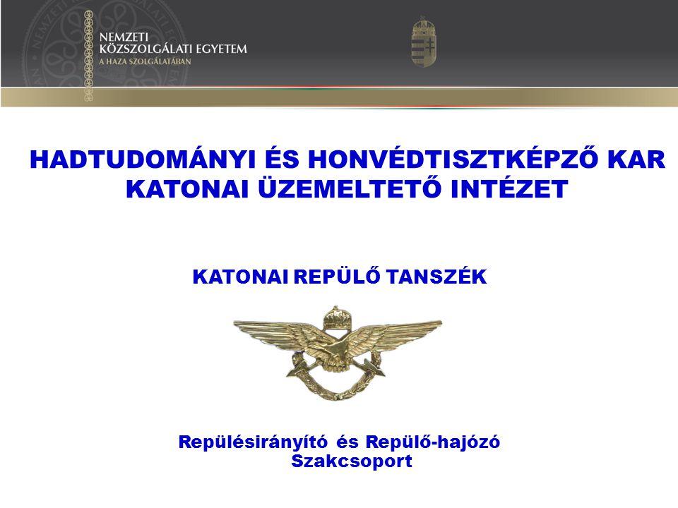 VÉGZÉS UTÁN  Lehetséges helyőrségek:  Szolnok, Kecskemét, Pápa, Veszprém;  Csapat-felkészítés (1/2-1 év);  Szakszolgálati vizsga;  Readiness kategória.
