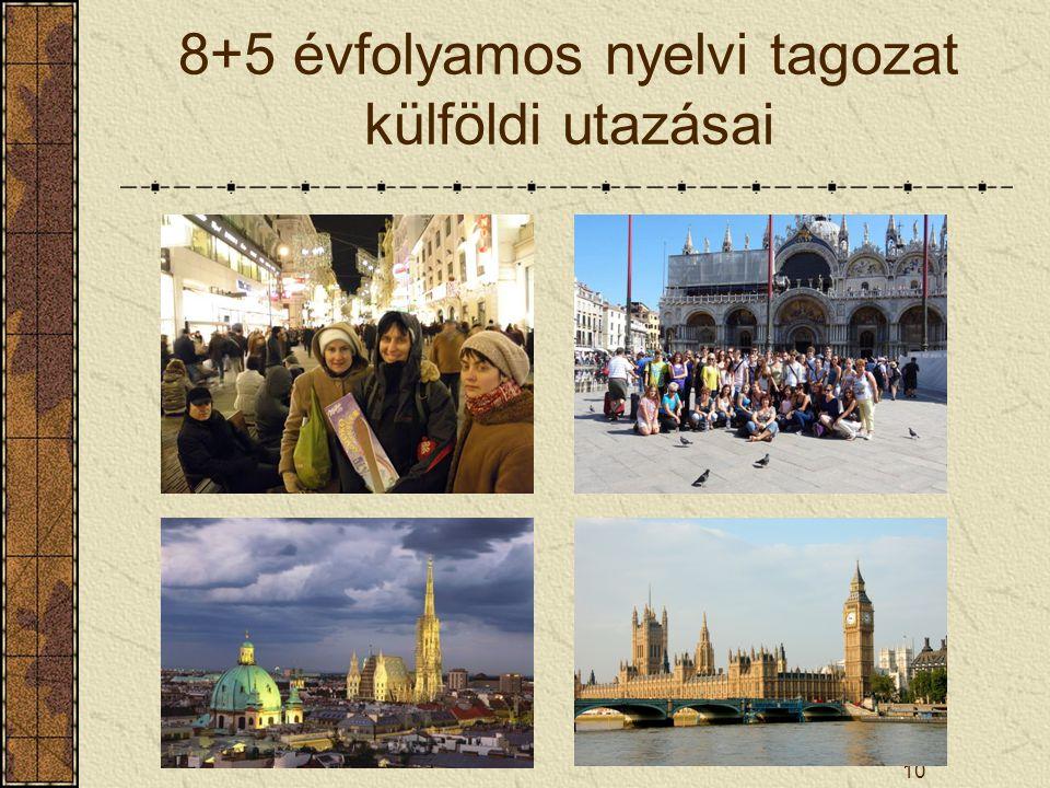 8+5 évfolyamos nyelvi tagozat külföldi utazásai 10