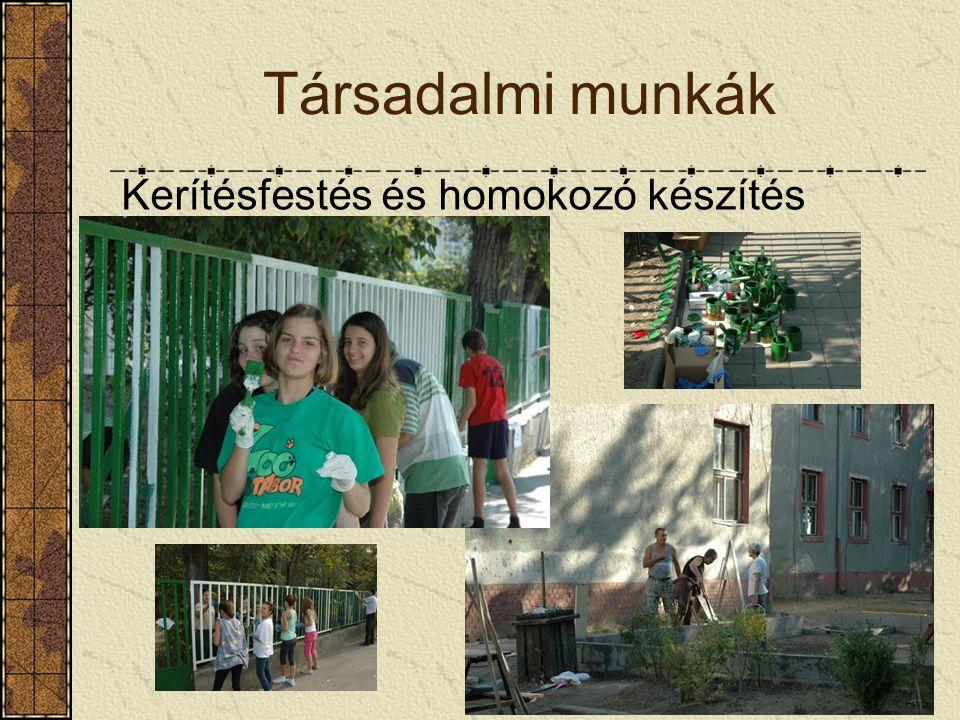 12 Társadalmi munkák Kerítésfestés és homokozó készítés