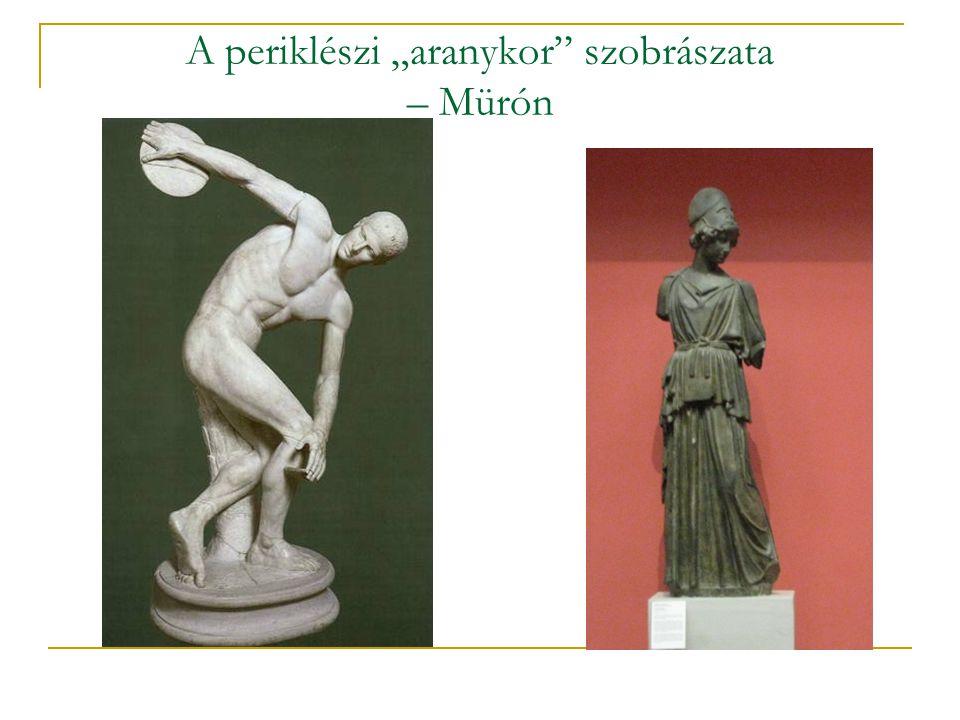 """A periklészi """"aranykor"""" szobrászata – Mürón"""