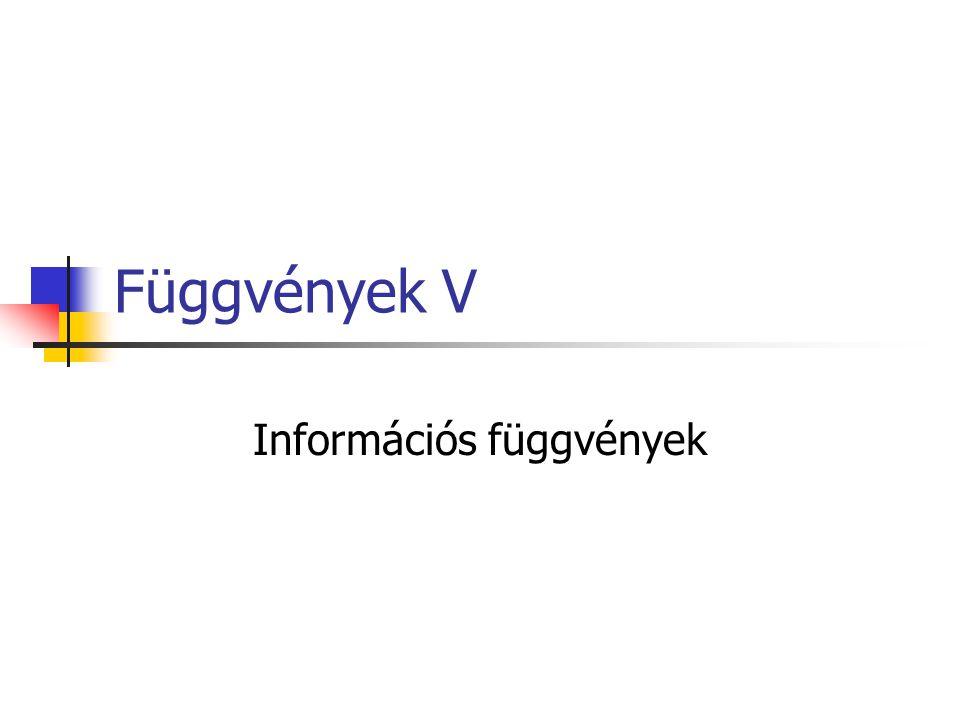 Függvények V Információs függvények