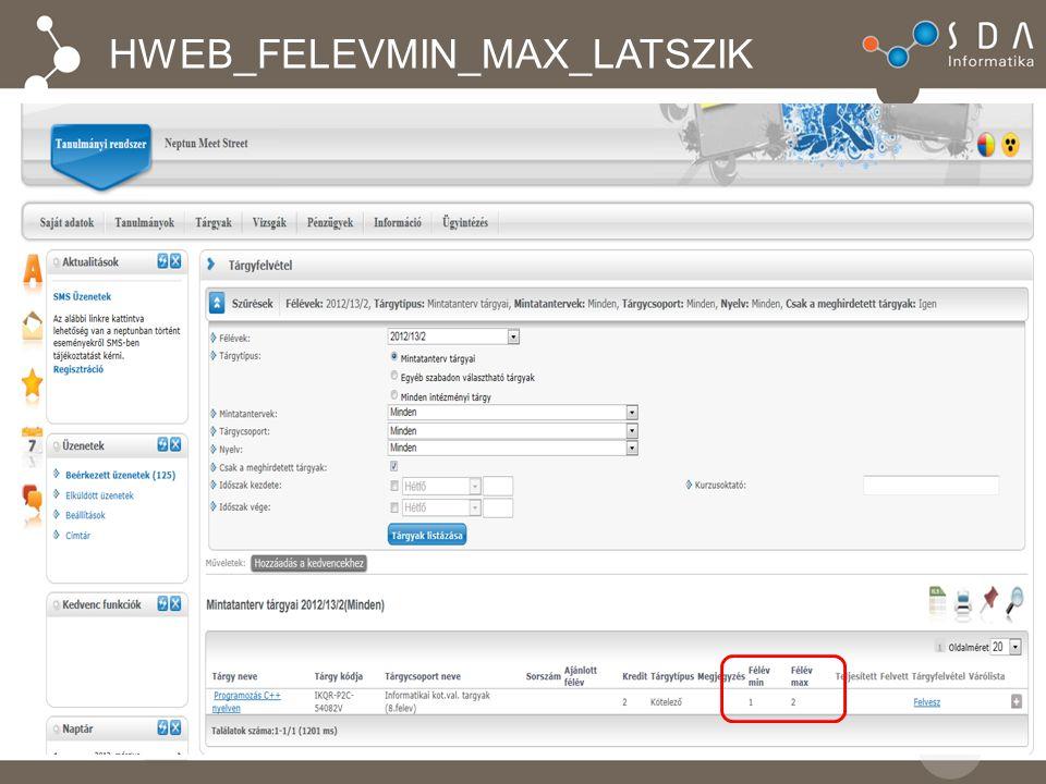 HWEB_FELEVMIN_MAX_LATSZIK Első pont Második pont
