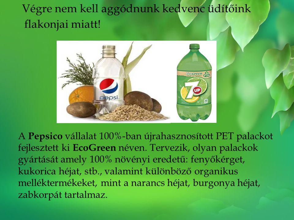 Végre nem kell aggódnunk kedvenc üdítőink flakonjai miatt! A Pepsico vállalat 100%-ban újrahasznosított PET palackot fejlesztett ki EcoGreen néven. Te