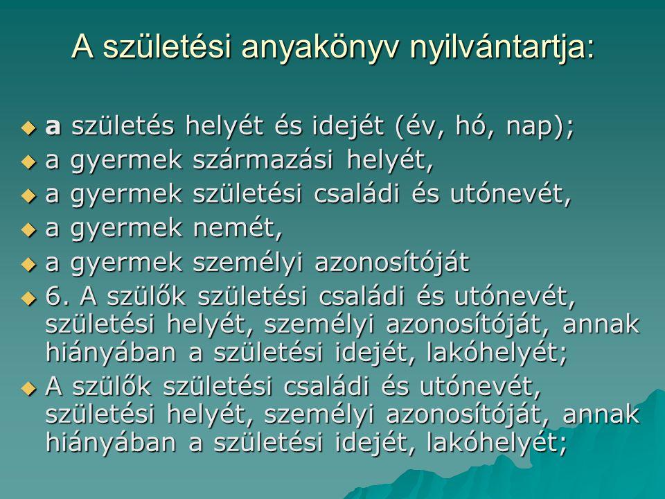 Nem magyar állampolgárságú gyermek esetében  A nemzetközi magánjogról szóló 1979.
