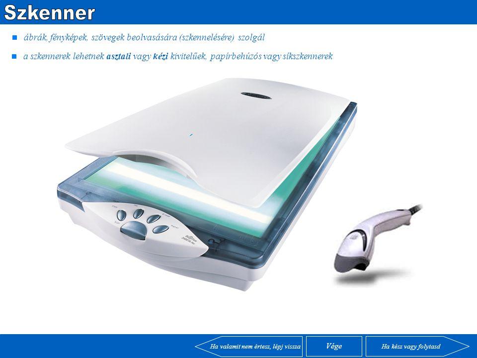 kétrészes bemeneti egység, egy stabil beolvasó ami a toll mozgását továbbítja a számítógépbe grafikus programok és pontosabb rajzok készítésénél használjuk Ha kész vagy folytasd Ha valamit nem értesz, lépj vissza Vége