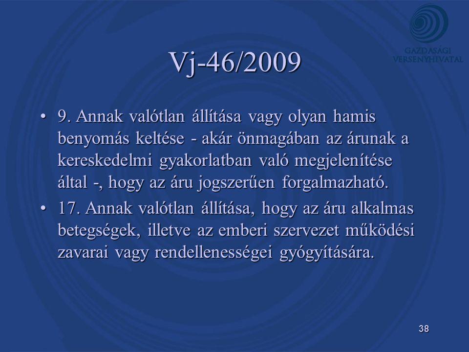 38 Vj-46/2009 •9.