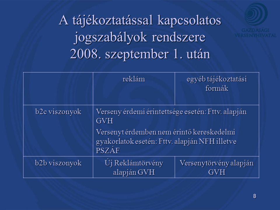 8 A tájékoztatással kapcsolatos jogszabályok rendszere 2008.