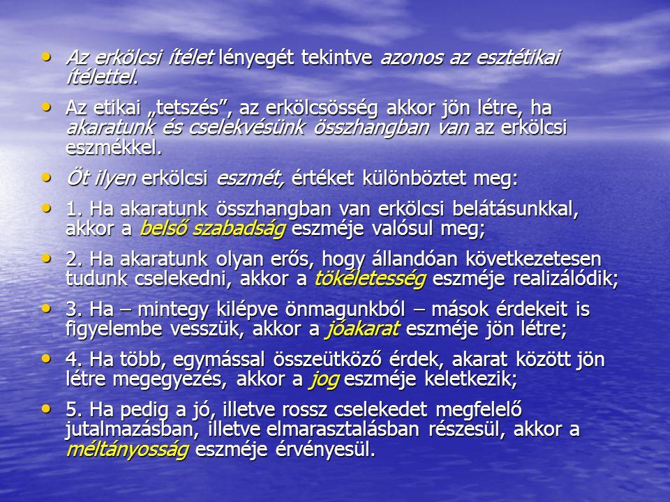 • II.Az oktatás (Unterricht) már a jövőre, az erkölcsi fejlődésre irányul.