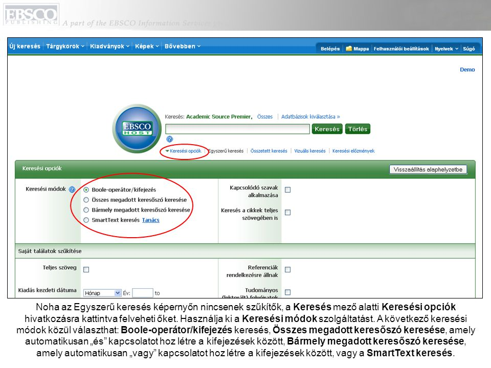A SmartText keresés lehetővé teszi nagy mennyiségű szöveg, akár egy egész bekezdés vagy oldal beírását a Keresés mezőbe.