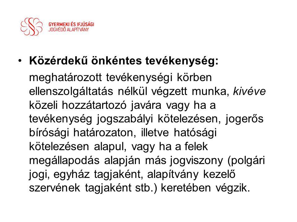 •Bejelentés: - társadalmi és civil kapcsolatok fejlesztéséért felelős minisztériumhoz (foglalkoztatás és változások) Közigazgatási és Igazságügyi Minisztérium Társadalmi és Civil Kapcsolatok Főosztály 1054 Budapest, Kálmán I.