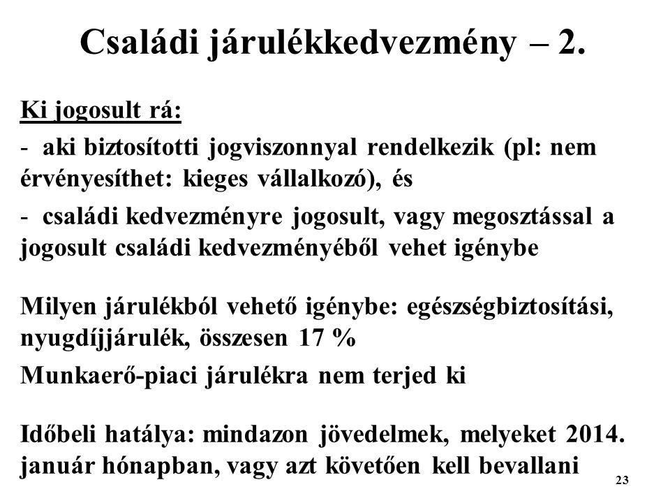 23 Családi járulékkedvezmény – 2.