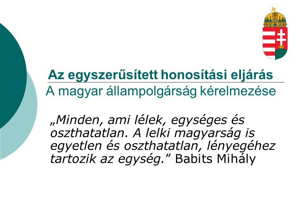 Ki kaphat magyar állampolgárságot.Milyen feltételeknek kell eleget tenni.