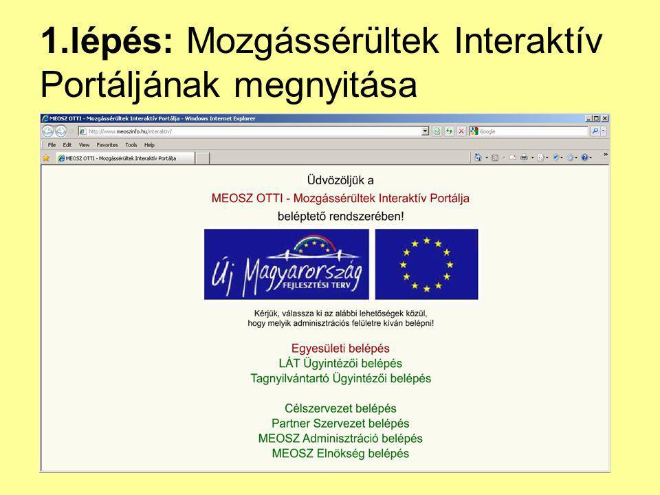 1.lépés: Mozgássérültek Interaktív Portáljának megnyitása