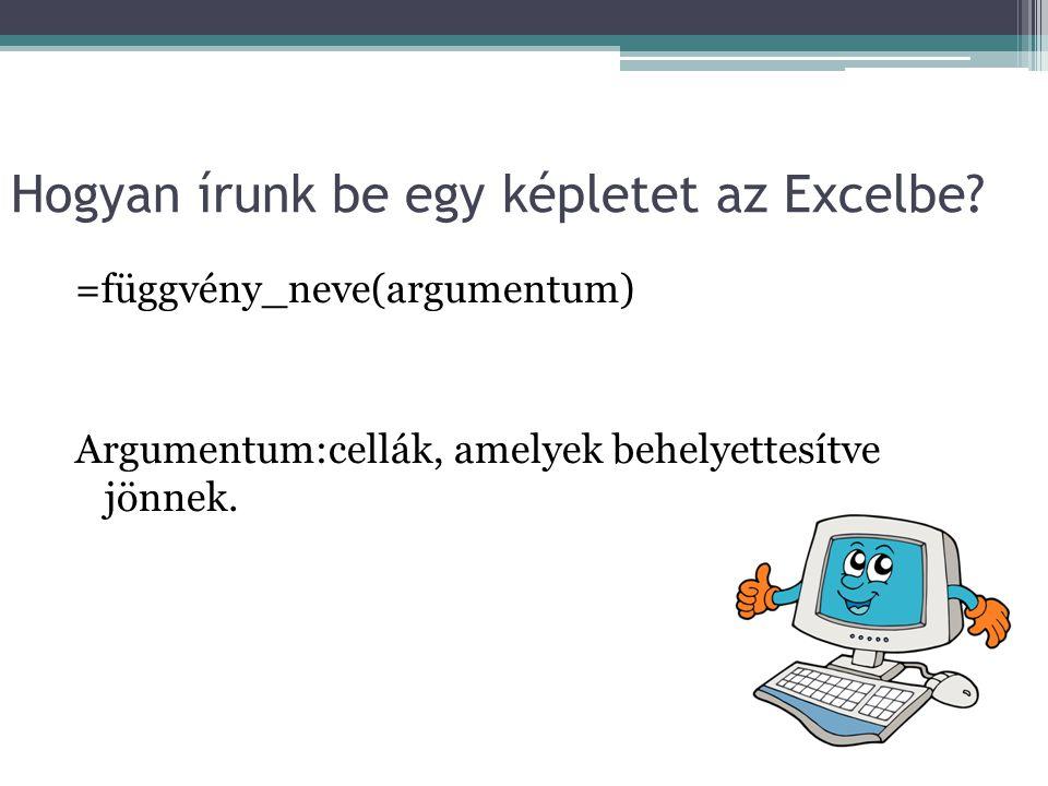 Hogyan írunk be egy képletet az Excelbe.