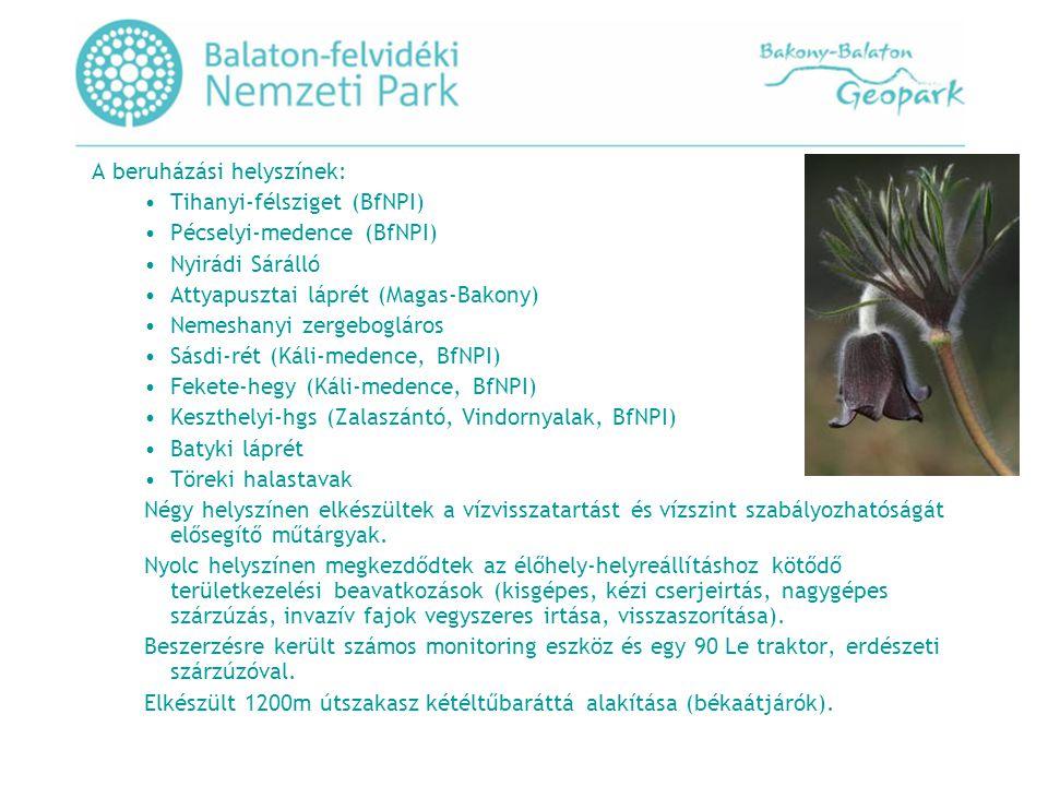 Adaptive management of climate induced changes of habitat diversity in protected areas– című HABIT-CHANGE 2CE168P3 azonosító számú projekt Az Európai Regionális Fejlesztési Alap Interreg IVb felhívásában, a 3.1 Developing a High Quality Environment by Managing and Protecting Natural Resources and Heritage alprogramban, a Leibniz Institute of Ecological and Regional Development (IOER) (Sachsen, DE) fenti számú befogadott pályázatát támogatásban részesítette az alábbiak szerint: A projekt összköltsége nettó: € 3.407.748,77 (8 ország, 17 partner), ebből a BfNPI-re eső rész € 86.900,00 (100%-ban támogatásból finanszírozott projekt) A Támogatási Szerződés időpontja: 2010.