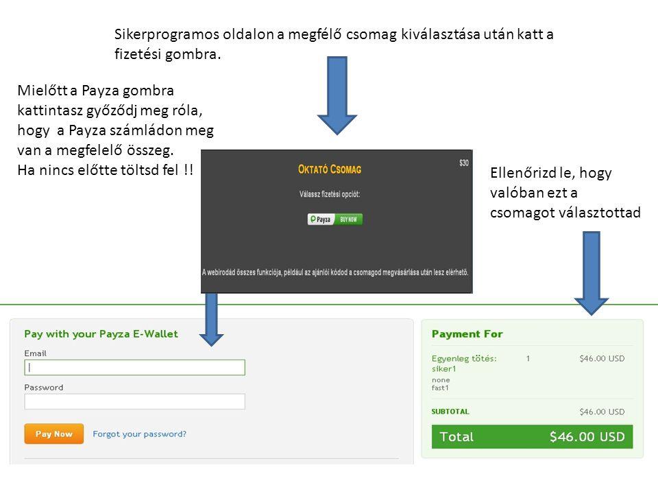 Sikerprogramos oldalon a megfélő csomag kiválasztása után katt a fizetési gombra.