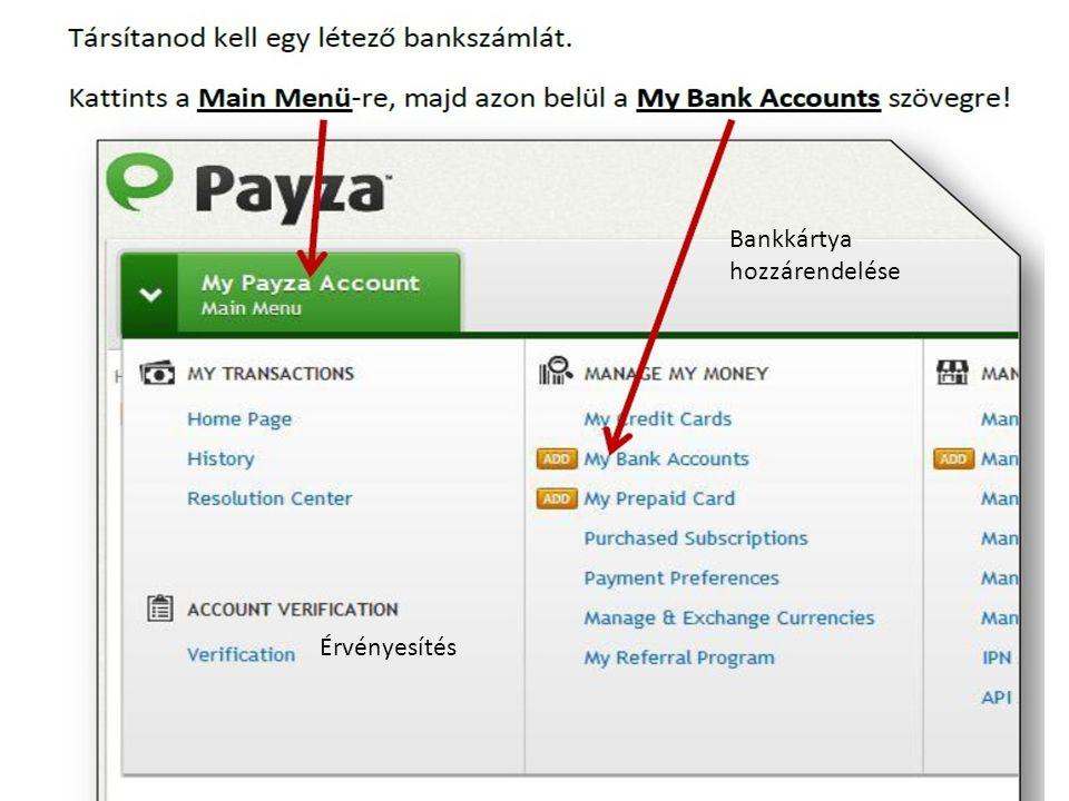 Bankkártya hozzárendelése Érvényesítés
