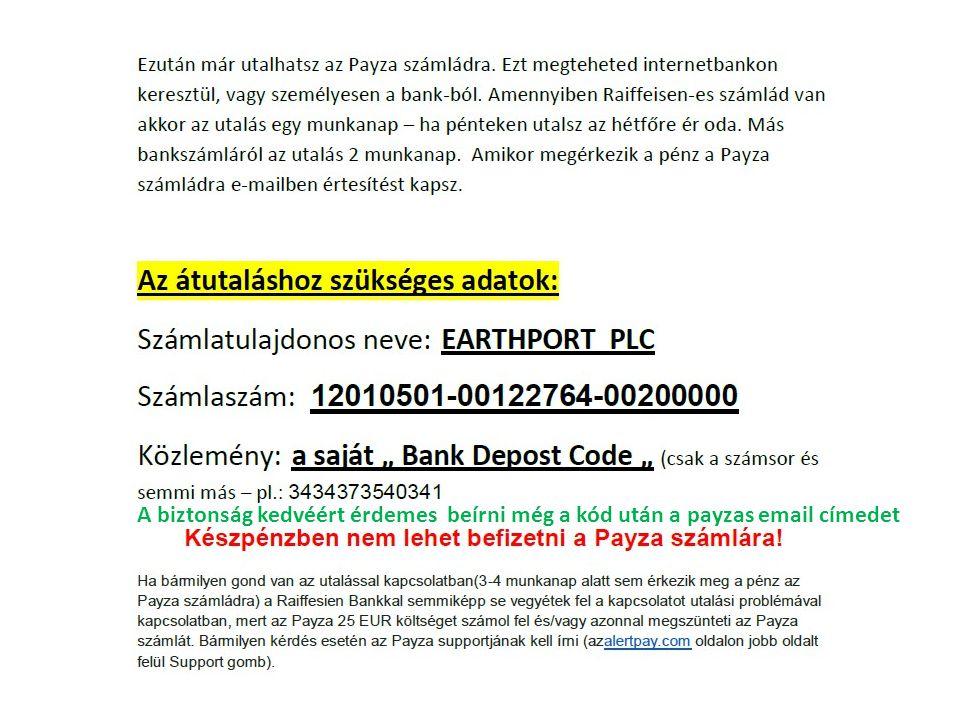 A biztonság kedvéért érdemes beírni még a kód után a payzas email címedet
