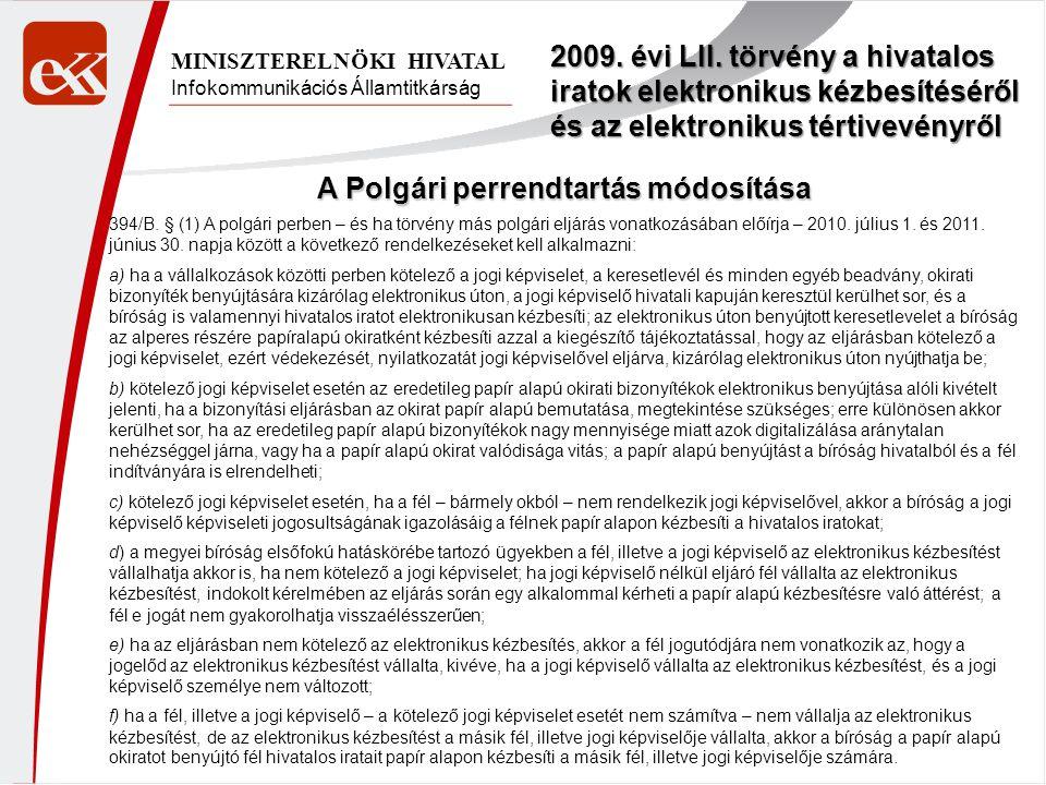 Infokommunikációs Államtitkárság MINISZTERELNÖKI HIVATAL 2009.