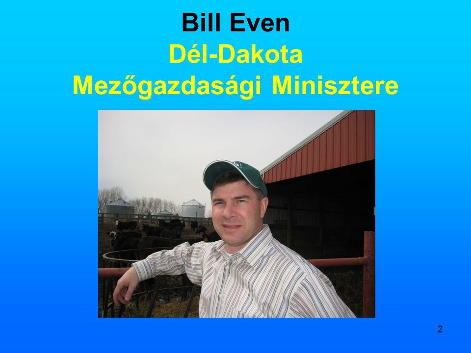 2 Bill Even Dél-Dakota Mezőgazdasági Minisztere
