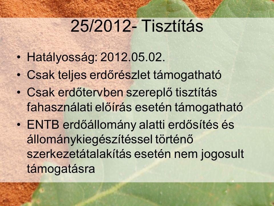 44/2012- Erdészeti potenciál •Módosul a területhatár állandósítás fogalma •Terület előkészítési- faanyag letermelési munka 200-300 €/ha •Tőrevágás vagy sarjaztatás 300 €/ha •Maximális összeg 2365 €/ha (tíz fok feletti tölgy- bükk + területelőkészítés) •TK benyújtás: 2012 október 1-november 30; 2013 november 1-30 •1.