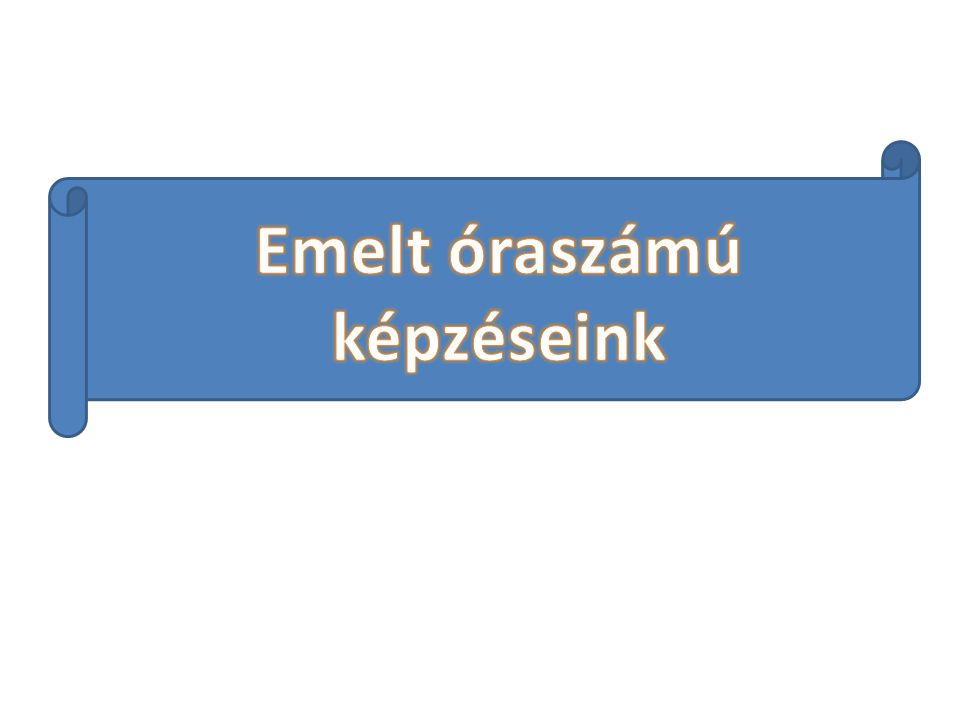 Angol/német nyelv 1.évfolyam: heti 1 óra 2-3. évfolyam: heti 2 óra 4-8.