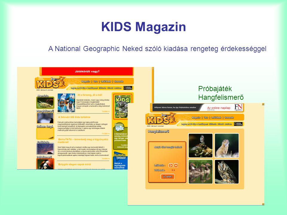 KIDS Magazin A National Geographic Neked szóló kiadása rengeteg érdekességgel Próbajáték Hangfelismerő