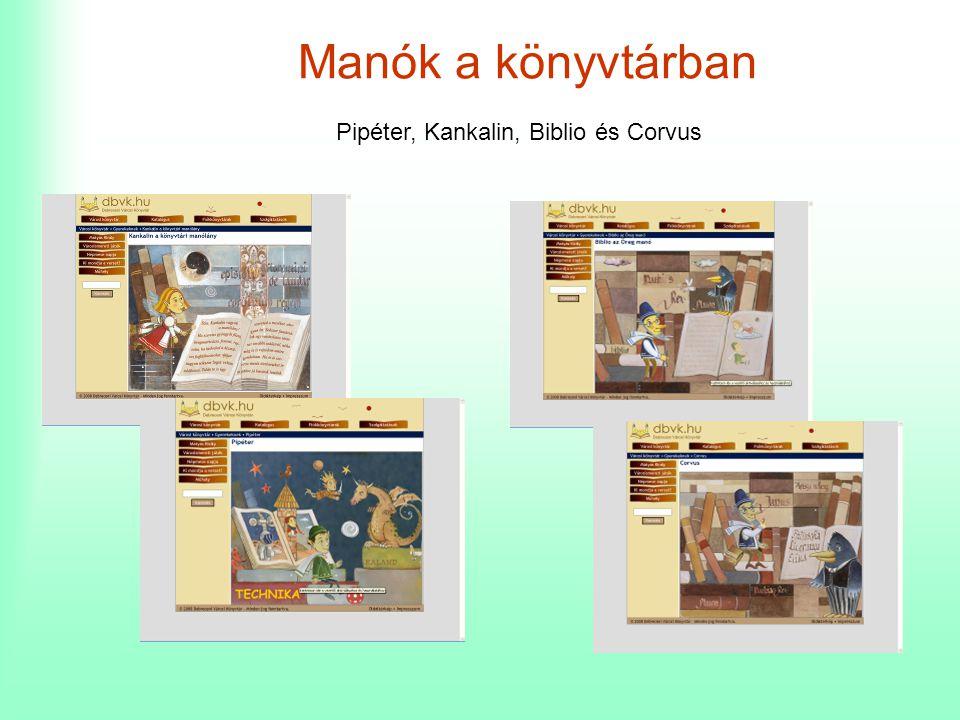 Manók a könyvtárban Pipéter, Kankalin, Biblio és Corvus