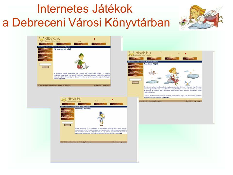 Internetes Játékok a Debreceni Városi Könyvtárban