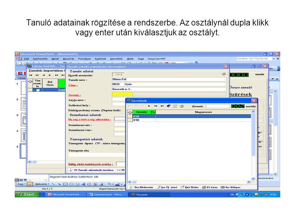 Tanuló adatainak rögzítése a rendszerbe.