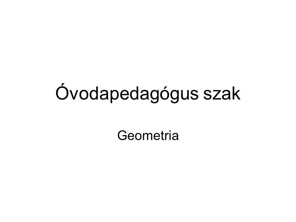 Óvodapedagógus szak Geometria