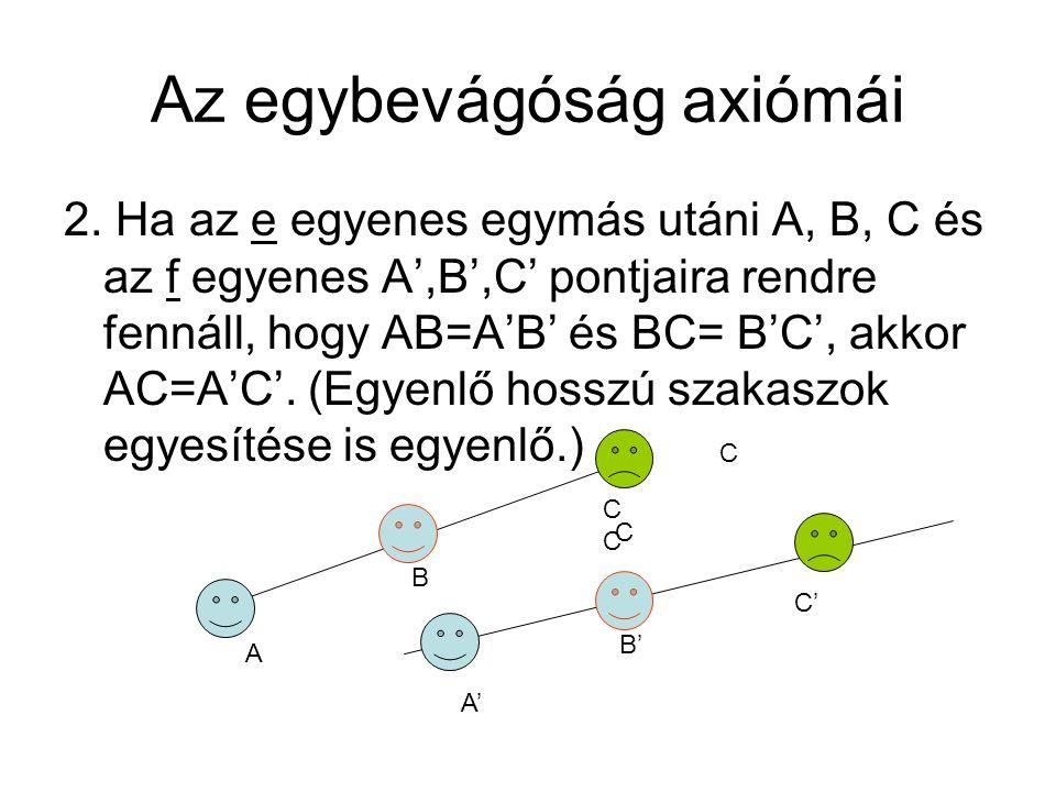 Az egybevágóság axiómái 2.