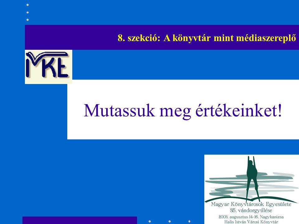 A határontúli könyvtárak, könyvtárosok kérése A határokon túli magyar könyvtárosok kérik, hogy az MKE vonja be őket a vándorgyűlések tartalmi előkészítésébe, kérjen előadókat a különböző szekciók témakörében!