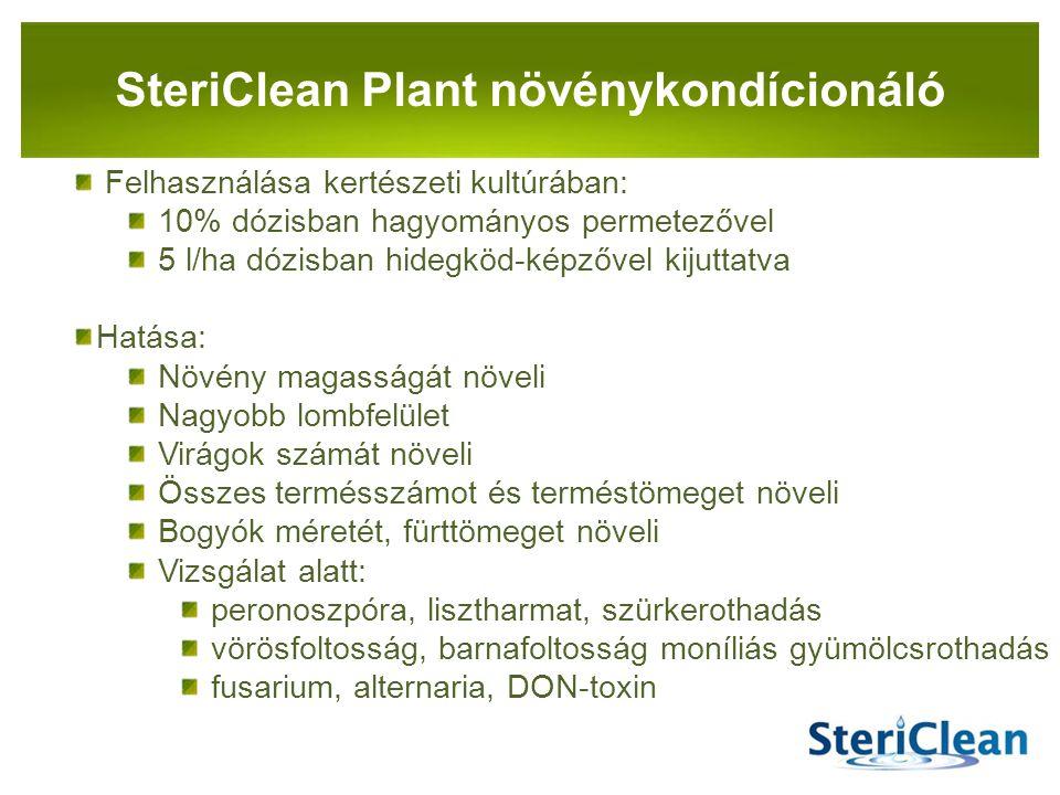 PANNON-RADE KFT.SteriClean Plant növénykondícionáló Felhasználása kertészeti kultúrában: 10% dózisban hagyományos permetezővel 5 l/ha dózisban hidegkö
