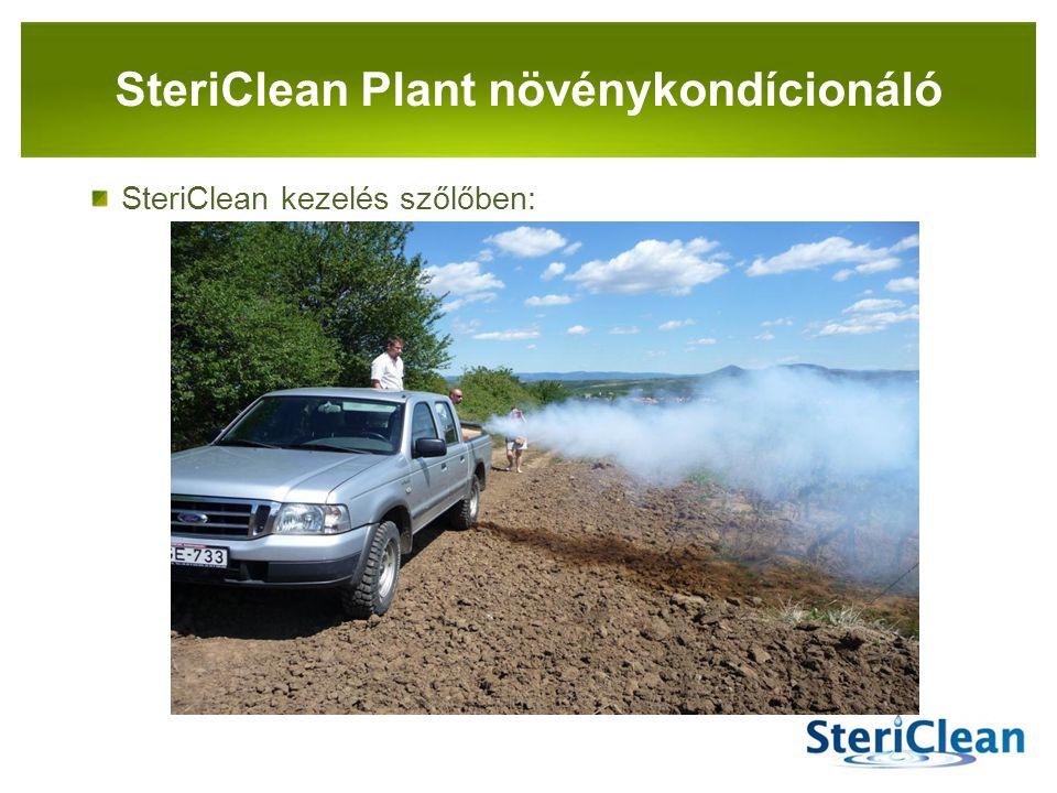 PANNON-RADE KFT. SteriClean kezelés szőlőben: SteriClean Plant növénykondícionáló