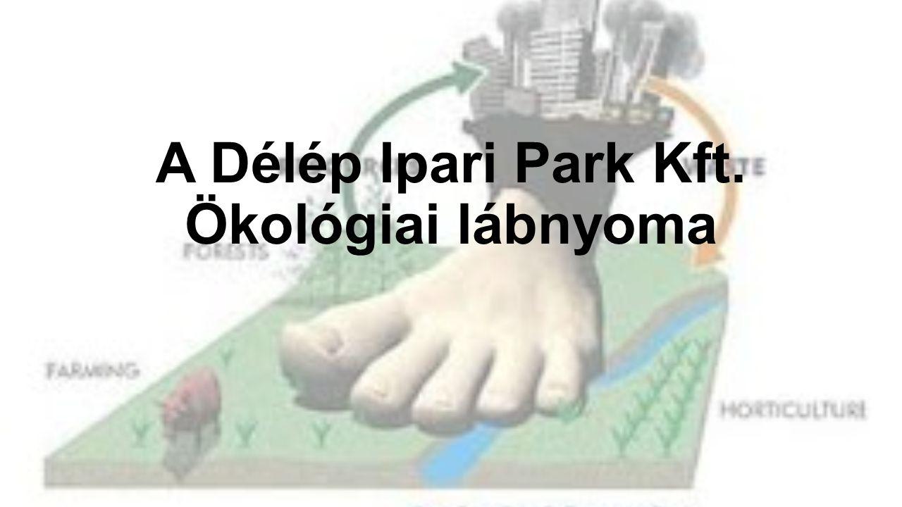 A Délép Ipari Park Kft. Ökológiai lábnyoma
