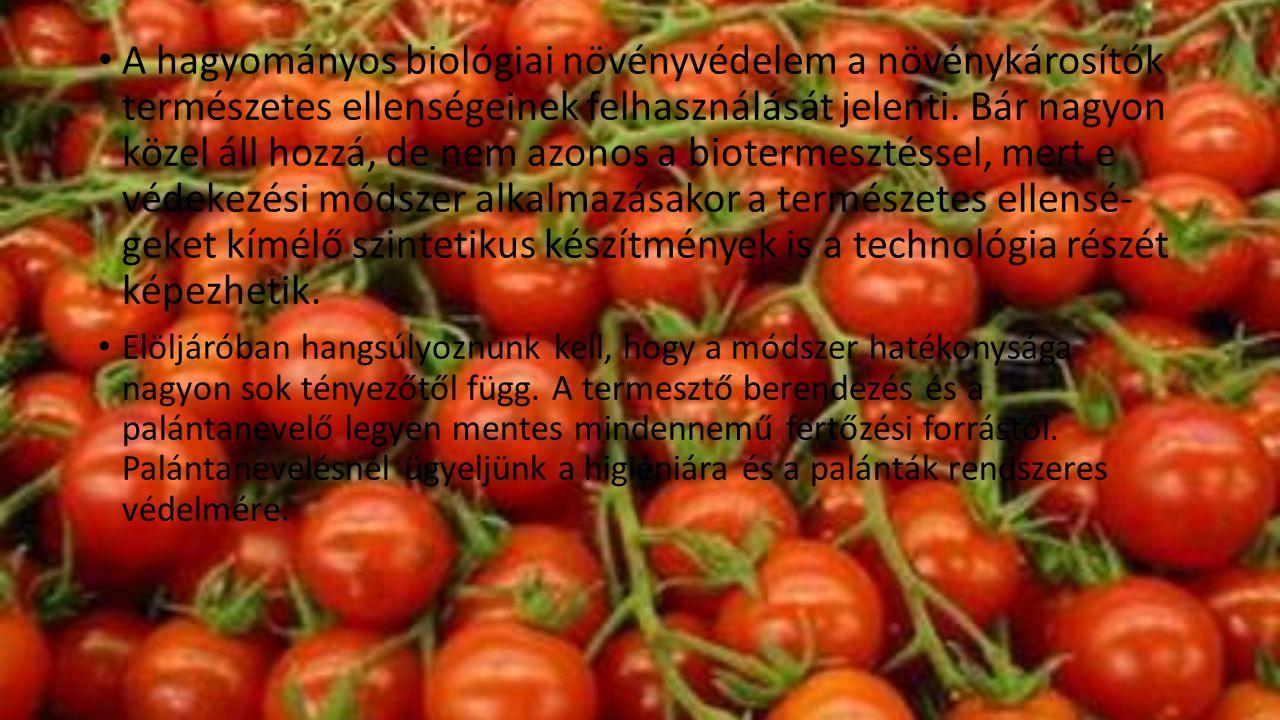 • A hagyományos biológiai növényvédelem a növénykárosítók természetes ellenségeinek felhasználását jelenti. Bár nagyon közel áll hozzá, de nem azonos