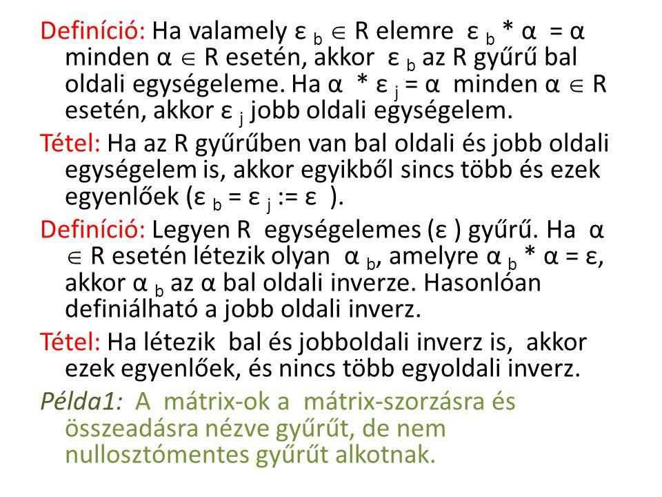 Definíció: Legyen tetszőleges Boole- algebra.