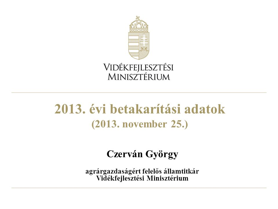 2013.évi betakarítási adatok (2013.