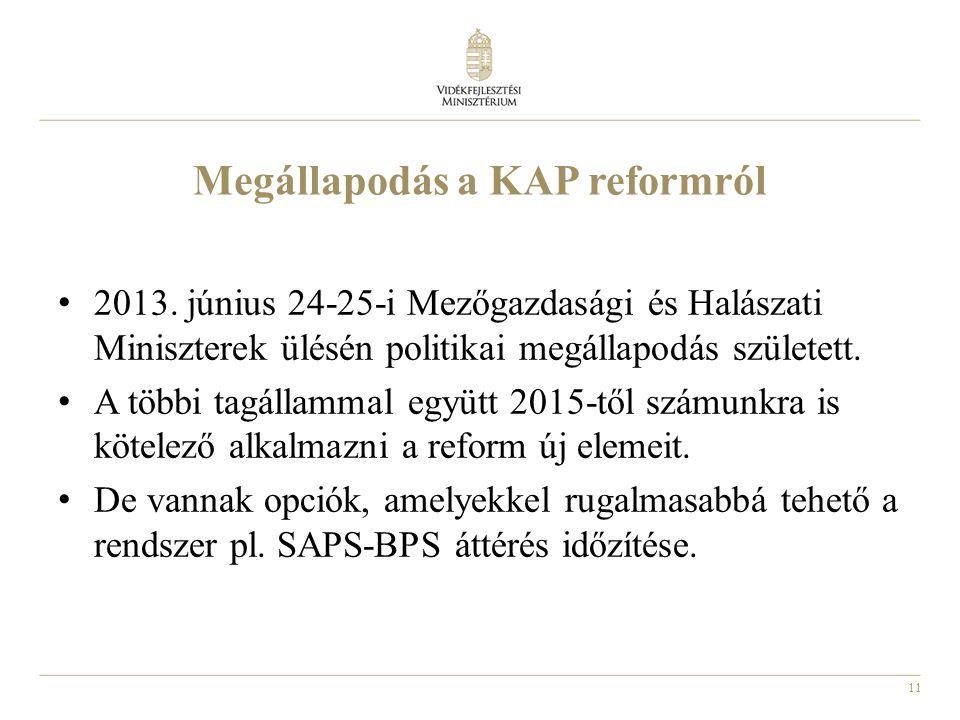 11 Megállapodás a KAP reformról • 2013.
