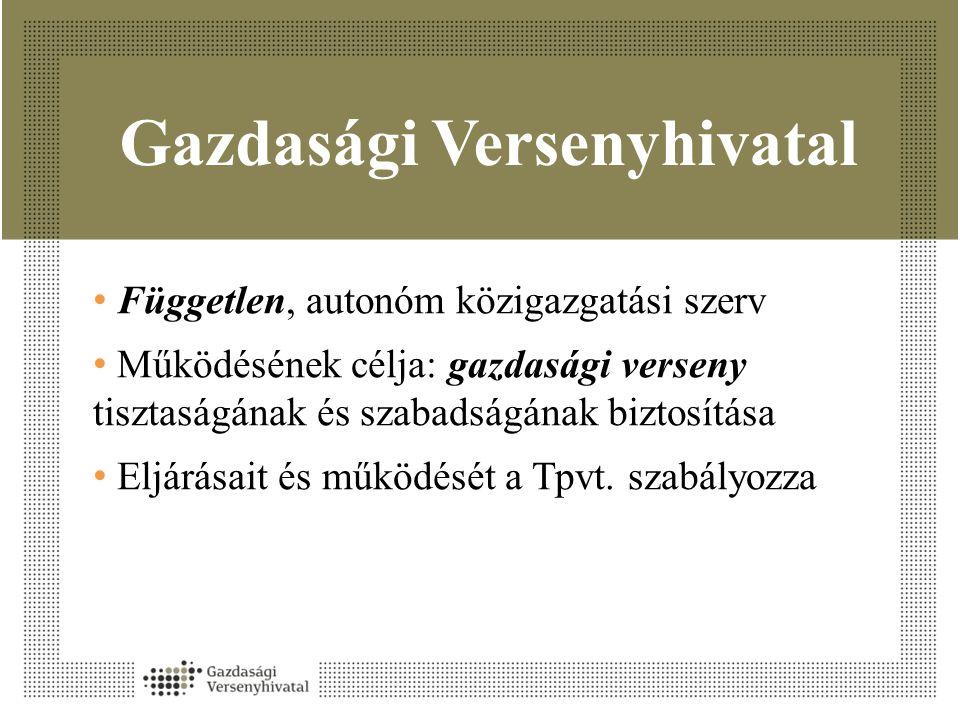A GVH tevékenysége • Fogyasztóvédelem • Antitröszt: • Tilosak a versenykorlátozó megállapodások – kartell.