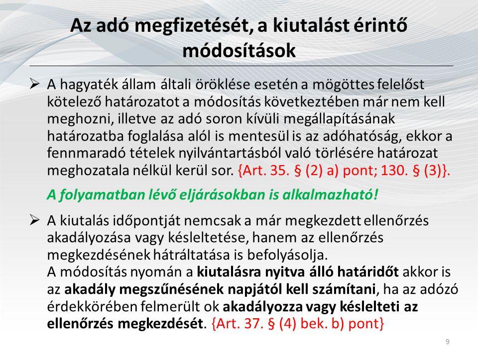 Az új Ptk.hatálybalépésével összefüggő módosítások 20  Az új Ptk.