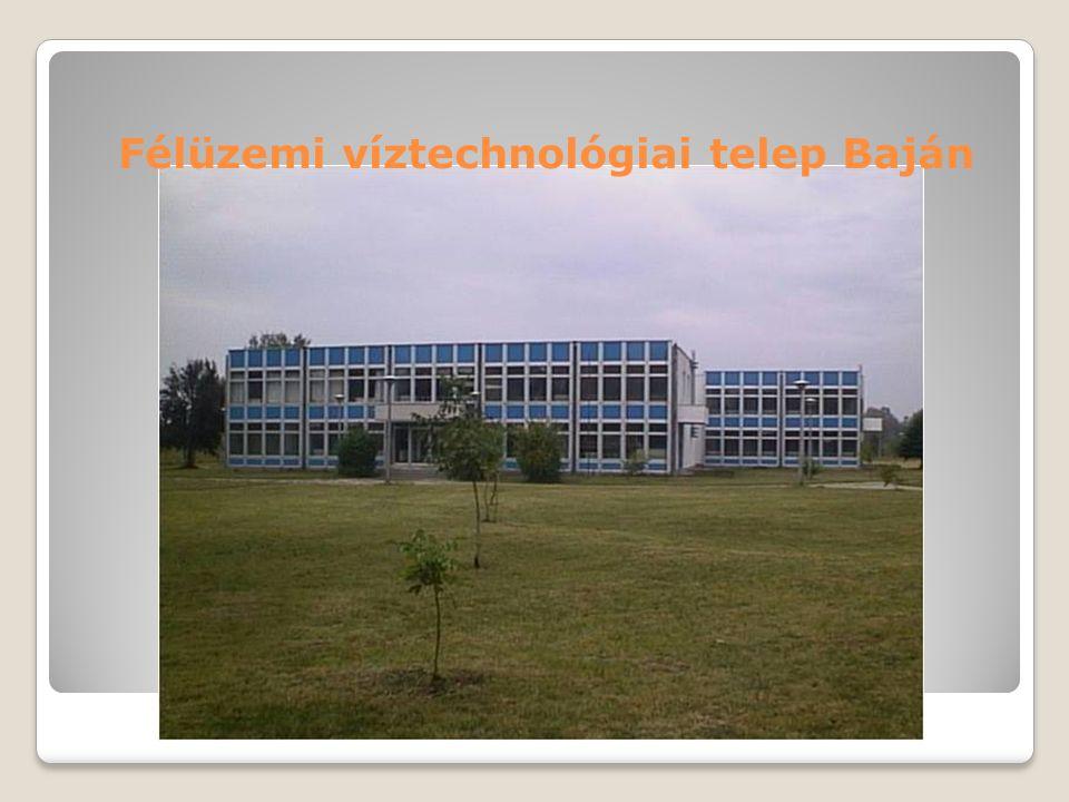 Félüzemi víztechnológiai telep Baján