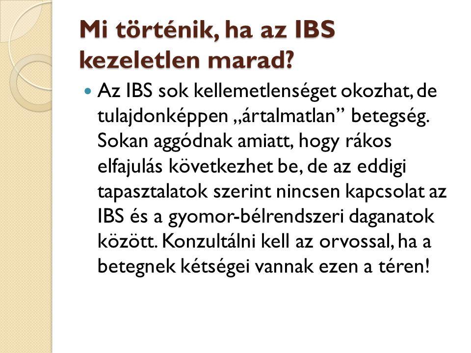 """Mi történik, ha az IBS kezeletlen marad? Mi történik, ha az IBS kezeletlen marad?  Az IBS sok kellemetlenséget okozhat, de tulajdonképpen """"ártalmatla"""