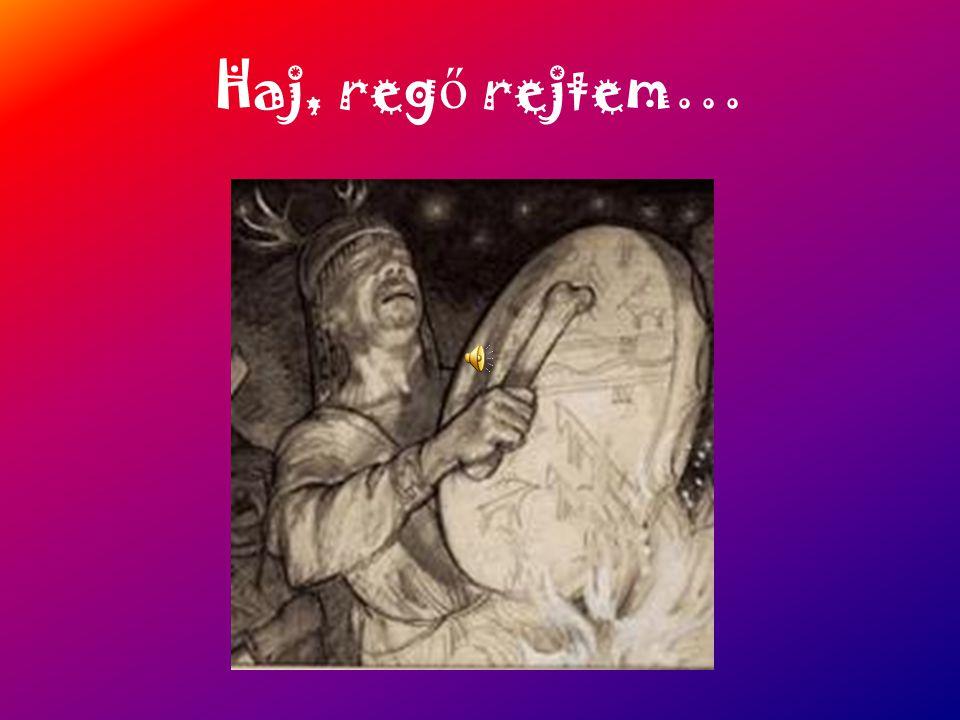 Haj, reg ő rejtem…