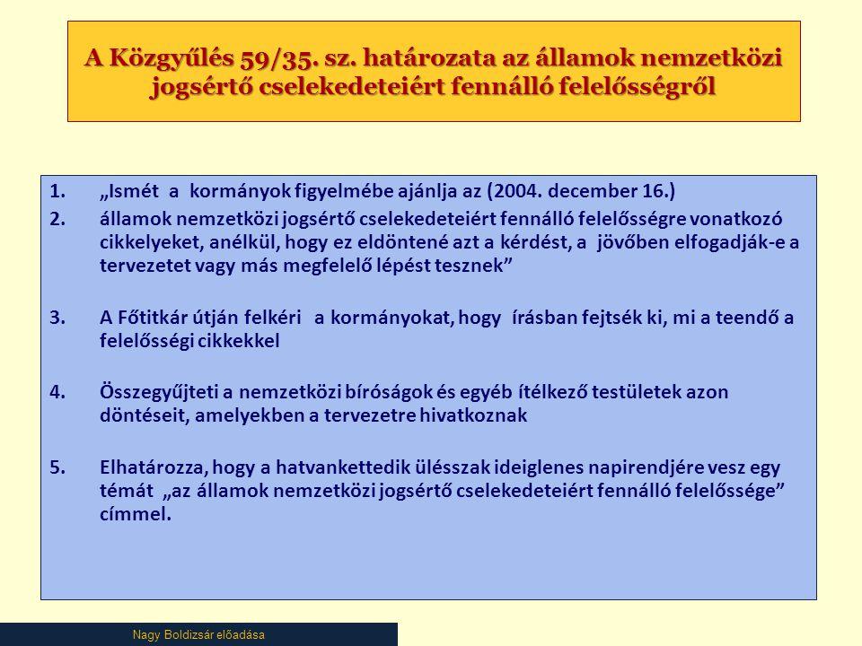 Nagy Boldizsár előadása A Közgyűlés 59/35. sz.