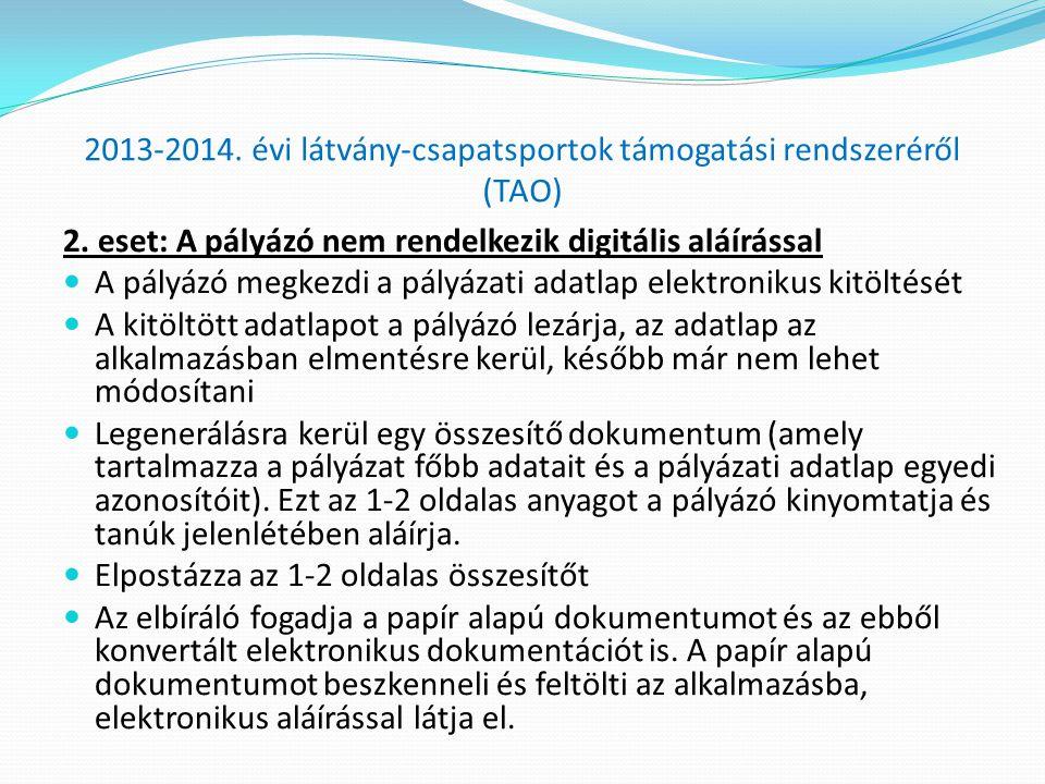 2013-2014.évi látvány-csapatsportok támogatási rendszeréről (TAO) 2.