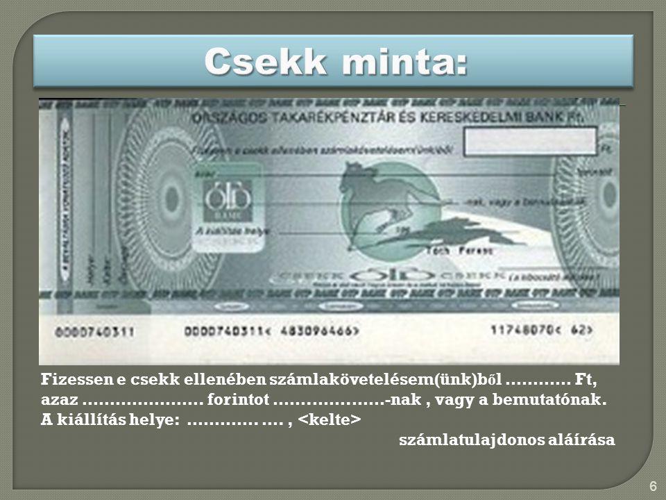  Költségkímélő (tartási, kezelési, szállítási költség nem merül fel)  Biztonságos (elvesztés, lopás)  Nyomon követhető (a feketegazdaság és a pénzmosás elleni küzdelem egyik eszköze)  Egyszerűen és gyorsan végrehajtható  Olcsóbb (nincs szükség bankjegyre és érmére)  Információkat szolgáltat az elemzésekhez 17