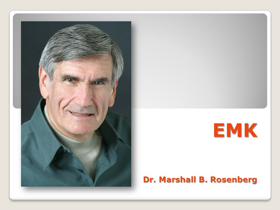EMK Dr. Marshall B. Rosenberg