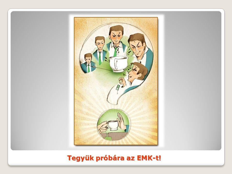 Tegyük próbára az EMK-t!